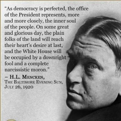 H.L. Mencken's Prophecy